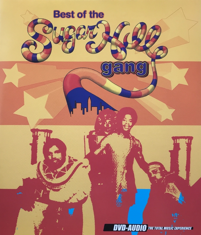 Sugar Hill Gang - Best of the